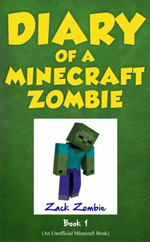 11.30 Diary of a Minecraft Zombie