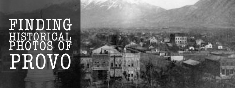historic provo photos