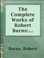1.24 The Complete Works of Robert Burns