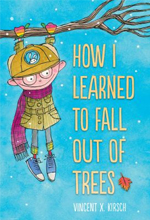 12.04 How I Learned How to Fall Out of Trees