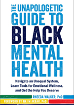 2.3 The Unapologetic Guide to Black Mental Health