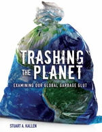 8.8 Trashing the Planet