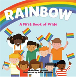9.2 Rainbow a First Book of Pride