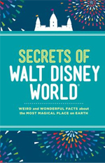 9.9 Secrets of Walt Disney World