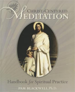 Christ Centered Meditation